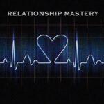 relationship-mastery